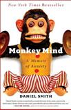 Monkey Mind, Daniel B. Smith, 1439177309