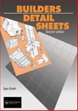 Builders Detail Sheets, P. Stronach and S. Smith, 0419157301