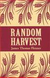 Random Harvest, James T. Flexner, 0823217302