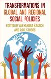 Transformations in Global and Regional Social Policies, , 1137287306