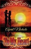 To My Heart, April Nichole, 1490317309