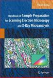 Handbook of Sample Preparation for Scanning Electron Microscopy and X-Ray Microanalysis, Echlin, Patrick, 0387857303