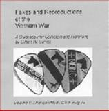 Fakes and Reproductions of the Vietnam War : Volume 1 American Made Cloth Insignia, Burket, Gilbert W., 0971337306