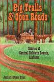 Pig Trails and Open Roads, Jeanette Dyess Ryan, 1440117306