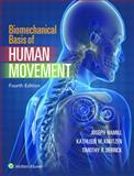 Biomechanical Basis of Human Movement 4th Edition