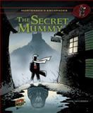 The Secret Mummy, Lars Jakobsen, 1467707309