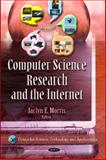 Computer Science Research and the Internet, Jaclyn E. Morris, 161728730X
