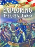 Exploring the Great Lakes, Linda Thompson, 1621697304