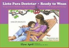 Ready to Wean, Elyse April, 1935387308