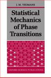 Statistical Mechanics of Phase Transitions, Yeomans, J. M., 0198517300