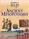 Historical Atlas of Ancient Mesopotamia, Hunt, Norman Bancroft, 0816057303