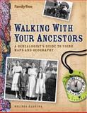 Walking with Your Ancestors, Melinda Kashuba, 1558707301