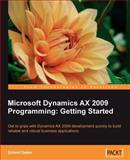 Microsoft Dynamics AX 2009 Programming : Getting Started, Dalen, Erlend, 1847197302