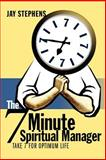 The 7 Minute Spiritual Manager, Jay Stephens, 059535730X