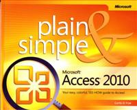 Microsoft® Access® 2010, Frye, Curtis D., 0735627304