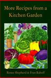 More Recipes from a Kitchen Garden, Renee Shepherd and Fran Raboff, 0898157307