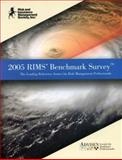 2005 RIMS Benchmark Survey : The Leading Source for Risk Management Professionals, Advisen Ltd, 0978897307