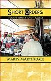 Short Orders, Marty Martindale, 1463417306