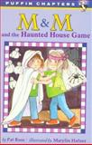 M and M and the Haunted House Game, Pat Ross, 0140387307