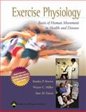 Exercise Physiology : Basis of Human Movement in Health and Disease, Miller, Wayne C. and Eason, Jane M., 0781777305