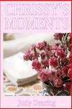 Chrissy's Moments, Judy Dearing, 1482387301