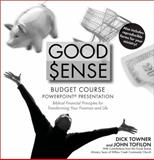 Good Sense Budget Course PowerPoint Presentation, Dick Towner and John Tofilon, 0744137306