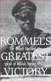 Rommel's Greatest Victory, Samuel L. Mitcham, 0891417303