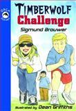 Timberwolf Challenge, Sigmund Brouwer, 1551437309