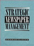 Strategic Newspaper Management, Fink, Conrad C., 0023377313