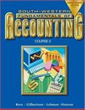 Fundamentals of Accounting Course : Course 2, Lehman, Mark W. and Gilbertson, Claudia B., 0538727314