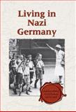 Living in Nazi Germany 9780737717310