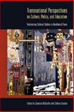 Transnational Perspectives on Culture, Policy, and Education : Redirecting Cultural Studies in Neoliberal Times, McCarthy, Cameron and Teasley, Cathryn, 0820497312