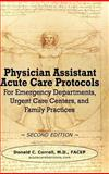 Physician Assistant Acute Care Protocols - Second Edition, Donald Correll, 0984917314