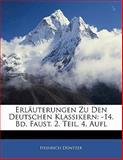Erläuterungen Zu Den Deutschen Klassikern, Heinrich Düntzer, 1141227312