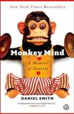 Monkey Mind, Daniel Smith, 1439177317