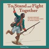 To Stand and Fight Together, Steve Pitt, 155002731X