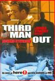 Third Man Out, Richard Stevenson, 1560237317