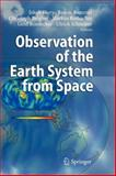 Observation of the Earth System from Space, , 364206731X