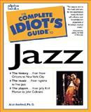Complete Idiot's Guide to Jazz, Alan Axelrod, 0028627318