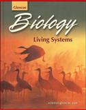 Biology : Living Systems, Oram and McGraw-Hill Staff, 0078297311