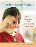 Time for Literacy Centers, Gretchen Owocki, 0325007314