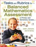 Tasks and Rubrics for Balanced Mathematics Assessment in Primary and Elementary Grades, Kenney, Joan M. and Schwartz, Judah L., 1412957311