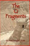 The Q Fragments, Michael Douglas Scott, 1491097310