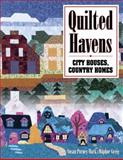 Quilted Havens, City Houses, Country Homes, Susan Purney-Mark and Daphne Greig, 1574327313