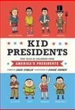 Kid Presidents, David Stabler, 1594747318
