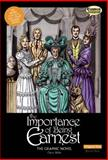 The Importance of Being Earnest the Graphic Novel Original Text, Oscar Wilde, 1907127313