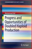 Progress and Opportunities of Doubled Haploid Production, Asif, Muhammad, 3319007319