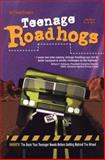 Teenage Roadhogs, Michael Schein, 0028617312