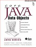 Core Java Data Objects, Tyagi, Sameer and Vorburger, Michael, 0131407317