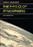 The Physics of Atmospheres, Houghton, John T., 0521327318